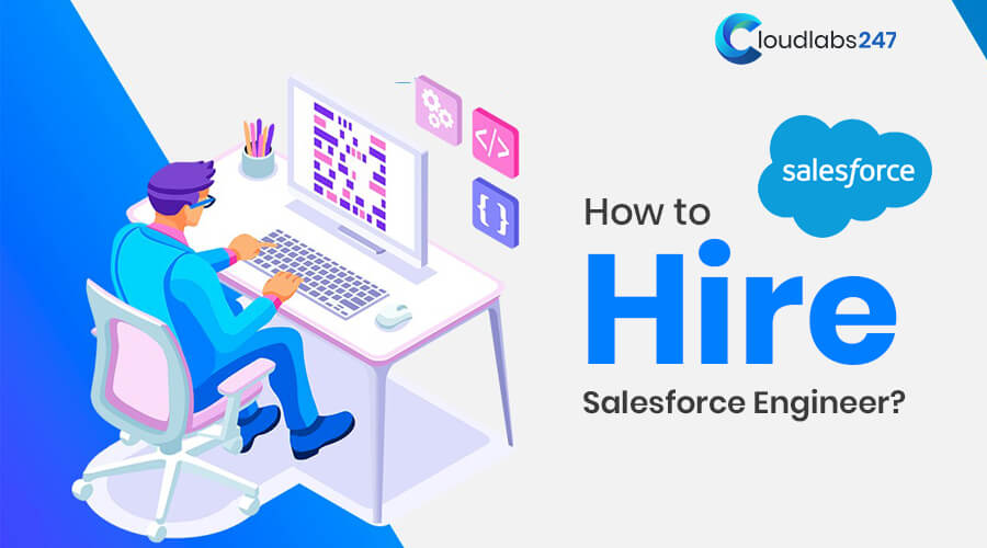3 Easy Steps to Hire a Salesforce Developer to Scale up your Business