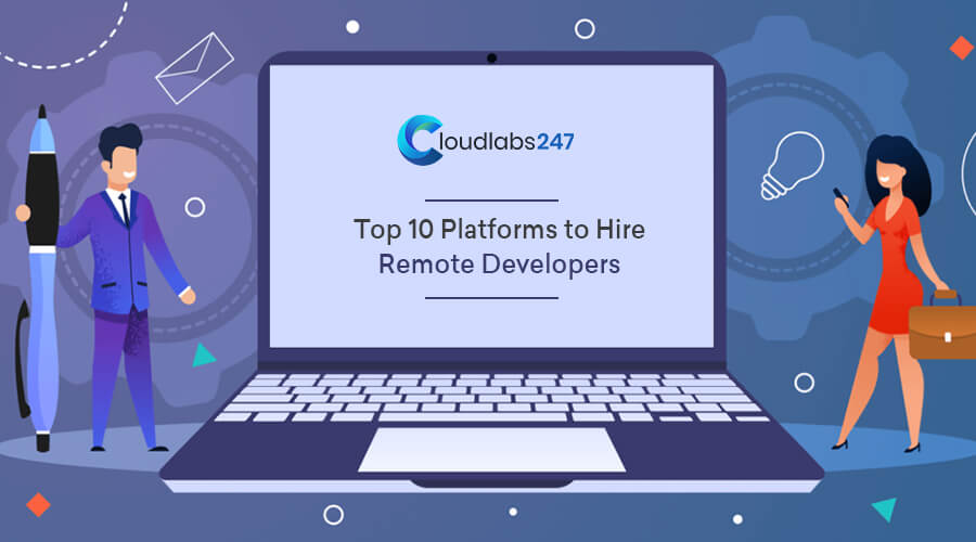 Top 10 Platforms to Hire Remote Developers
